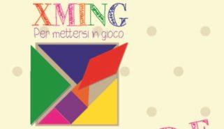 XMING – Per Mettersi in Gioco ad ottobre aprono i L.A.D.E. (luoghi ad alta densità educativa)!