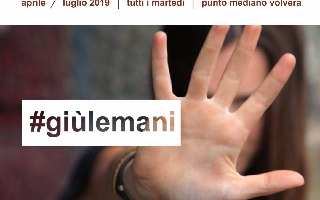 #giùlemani